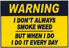 SMOKING WEED WARNING SIGN REFRIGERATOR LOCKER TOOL BOX MAGNET CHRISTMAS GIFT