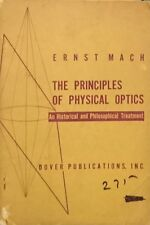 ERNST MACH THE PRINCIPLES OF PHYSICAL OPTICS DOVER PUBLICATIONS INC. 1953
