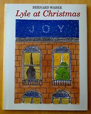 Lyle at Christmas by Bernard Waber HC DJ 1998 LIKE NEW!