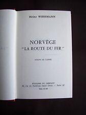 """Norvège """" la route du fer """""""