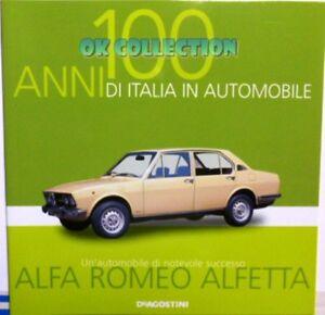 LIBRO FASCICOLO 100 ANNI ITALIA AUTOMOBILE DEAGOSTINI : ALFA ROMEO ALFETTA (33)