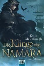 Die Klinge von Namara / Klingen Saga Bd.1 von Kelly McCullough (2013,...