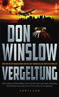 Vergeltung von Don Winslow (2014, Taschenbuch)