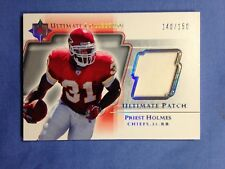 2004 Ultimate Collection PRIEST HOLMES Jersey Patch #UP-PH KC Chiefs 140/150