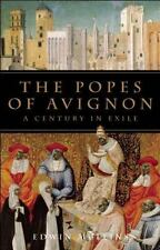 The Popes of Avignon : A Century in Exile by Edwin Mullins (2011, Paperback)