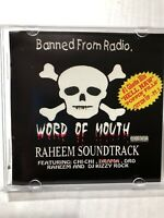 Raheem Word Of Mouth Cd Chi-chi Dro Drama Kizzy Hardcore Rap Gangsta 2001