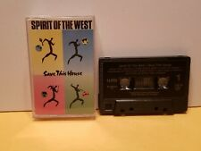 1990 Spirit Of The West 'Save This House' Cassette Tape Full Album
