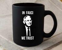 Dr Fauci Mug In Fauci We Trust Dr. Fauci Coffee Mug Tea Cup Mug