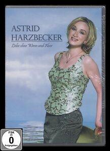 DVD ASTRID HARZBECKER - LIEBE OHNE WENN UND ABER - Deutsche Schlager *** NEU ***