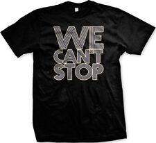 We Can't Stop - Lyrics Song Popular Dance Sing  Mens T-shirt
