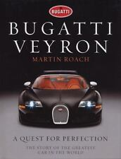 Bugatti Veyron : A Quest for Perfection - The Story of the Greatest Car in...