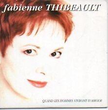 (642F) Fabienne Thibeault, Quand les Hommes ... - CD