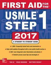 First Aid for the USMLE Step 1 2017 by Tao Le and Vikas Bhushan (2017,...