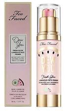 💗Too Faced Tutti Frutti Dew You Fresh Glow Luminous Face Primer~Radiant Nude💗