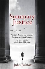 Summary Justice (Benson and De Vere), Fairfax, John, New