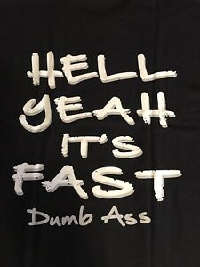 """NHRA DRAG GEAR EXTREME RACING """"HELL YEAH ITS FAST""""  T- SHIRT blk  SIZE SMALL"""