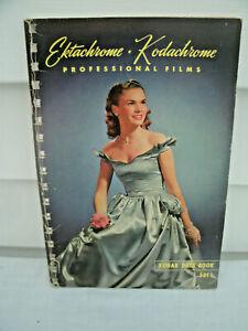 Etachrome and Kodachrome Professional Films Booklet --1948 Kodak Data Book