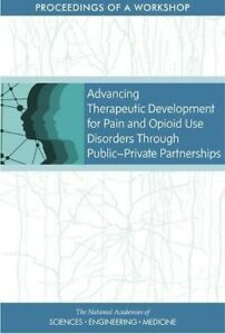Advancing Therapeutic Development for Pain and Opioid Use Disorders Through Publ