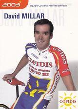CYCLISME carte cycliste DAVID MILLAR équipe COFIDIS 2003