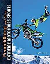 Freeriding and Other Extreme Motocross Sports (Natural Thril BOOK(PAPERBACK)