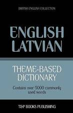 Theme-based dictionary British English-Latvian - 5000 words by Andrey Taranov