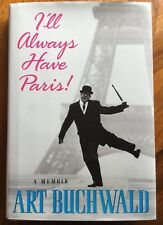 Art Buchwald-I'll Always Have Paris-1st Ed/Print Signed QE2 Literary Cruise 1997