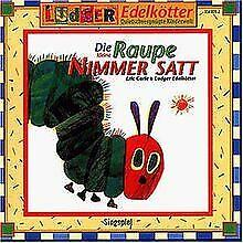 Die Kleine Raupe Nimmersatt von Edelkötter,Ludger | CD | Zustand akzeptabel