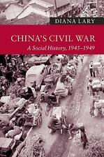 China's Civil War: A Social History, 1945-1949 (new Approaches To Asian Histo...