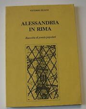 """ZILIANI Vittorio """"Alessandria in rima. Raccolta di poesie popolari"""" 1983"""