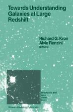 Towards Understanding Galaxies at Large Redshift : Proceedings of the Fifth...