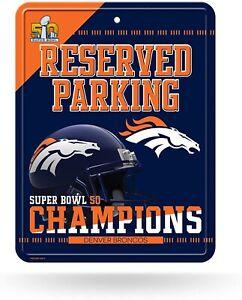 Denver Broncos Super Bowl 50 Champions METAL Embossed Parking Sign Fan Football!