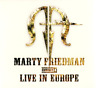 Marty Friedman • Exhibit A • Live In Europe CD 2008 Mascot Records UK •• NEW ••