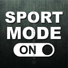 Sport Mode On Funny Bumper Sticker Vinyl Decal Sport Car Decal Fits Honda BMW