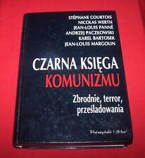 """Czarna Ksiega Komunizmu"" Stephane Courtois  *Crimes, Terror, Repression  VG+"