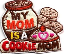 Cub Boy Girl Scout Fun Badge Patch ~My Mom Is a Cookie Mom Cookie Jar
