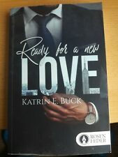 Liebes Roman -  READY FOR  A  NEW LOVE