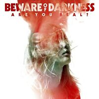 BEWARE OF DARKNESS - ARE YOU REAL?   CD NEU