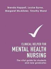 The Clinical Helper for Mental Health Nursing: The Vital Guide for Students and