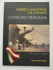 Book: Caproni Peruana - Peru's National Aircraft Manufacturer -lots of BW photos
