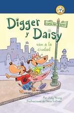 I AM a READER Digger and Daisy: Digger y Daisy Van a la Ciudad (Digger and...