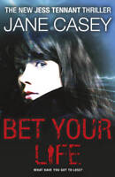 Bet Your Life (Jess Tennant 2), Casey, Jane, Used Excellent Book