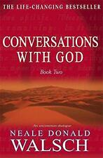 Conversations with God: An Uncommon Dialogue: Bk.2, Neale Donald Walsch | Paperb