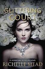 The Glittering Court by Richelle Mead (paperback)