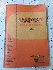 1949 CARBOLOY CEMENTED CARBIDE TOOL MANUAL Caterpillar General Electric Company