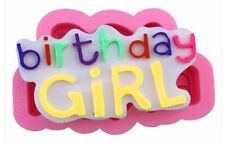 Birthday Girl Silicone Mold for Fondant, Gum Paste, Chocolate, Crafts