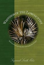 Book Writings of the Lowcountry Reflections on the South Carolina Coast