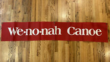 Vintage Rare We-no-nah Canoe Advertising Red Banner Sign 70 inches Display