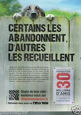 Publicité advertising 2013 Fondation 30 millions d'amis