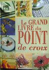 Le grand livre du point de croix Atlas /H14