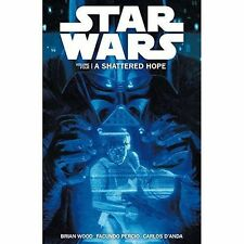 Star Wars - A Shattered Hope: v.4 by Brian Wood (Paperback, 2014)